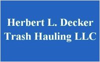 Herbert L Decker Trash Hauling LLC